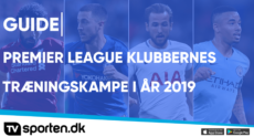 TRÆNINGSKAMPE – PREMIER LEAGUE 2019